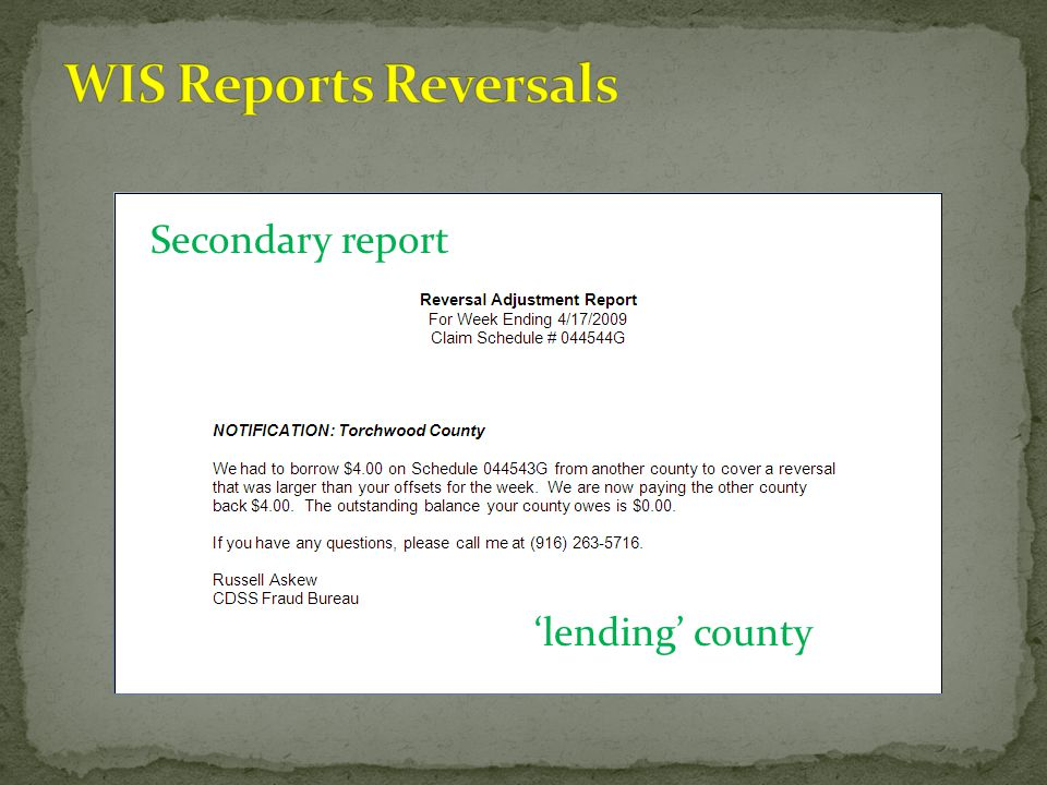 WIS Reports Reversals Secondary report 'lending' county