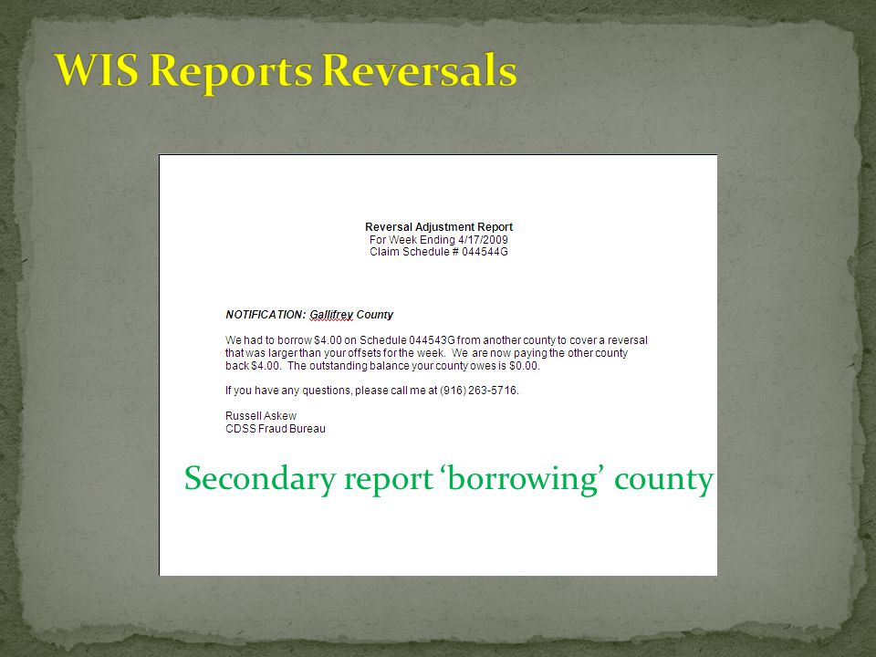 WIS Reports Reversals Secondary report 'borrowing' county