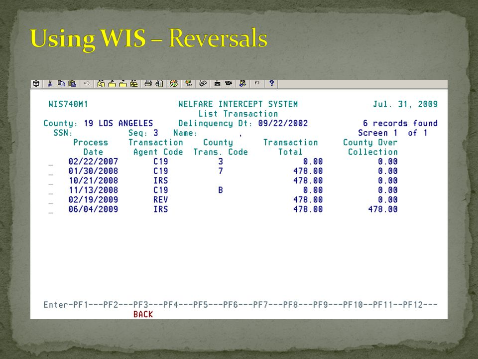 Using WIS – Reversals