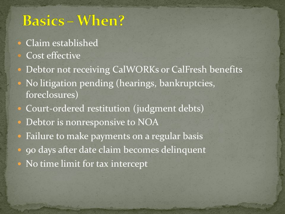 Basics – When Claim established Cost effective