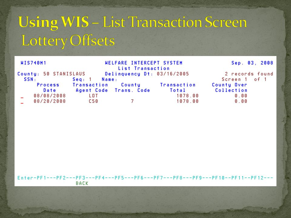 Using WIS – List Transaction Screen Lottery Offsets