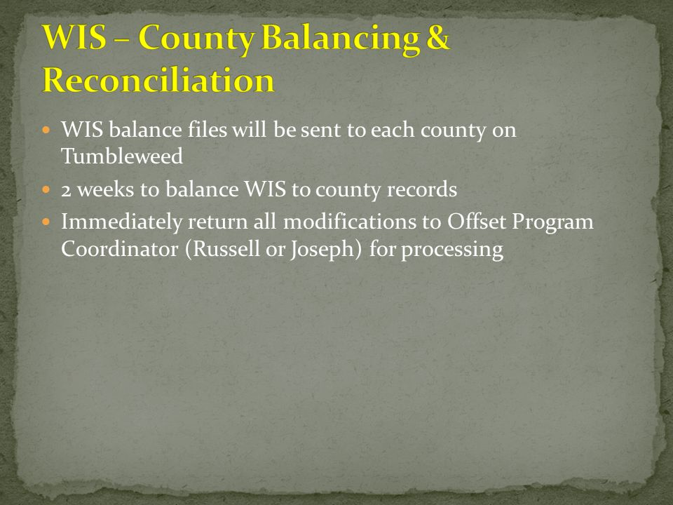WIS – County Balancing & Reconciliation