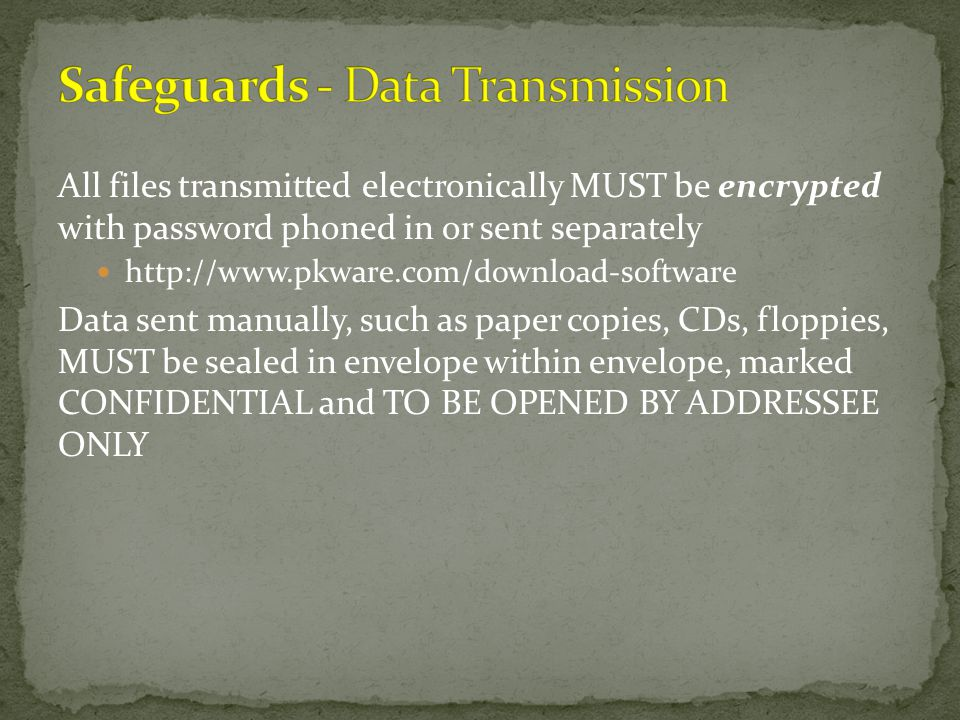 Safeguards - Data Transmission