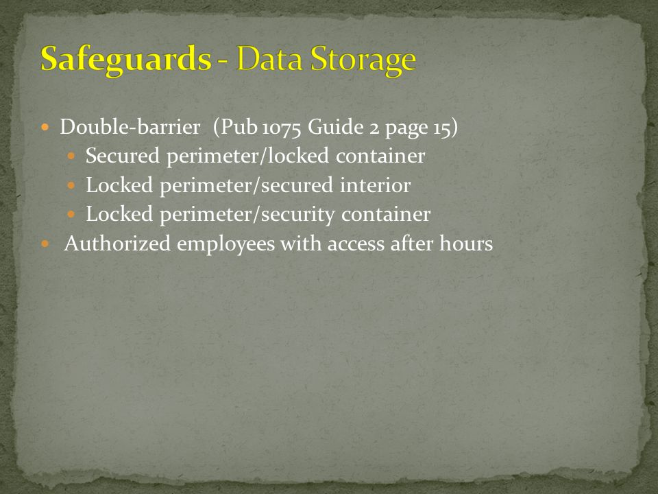 Safeguards - Data Storage