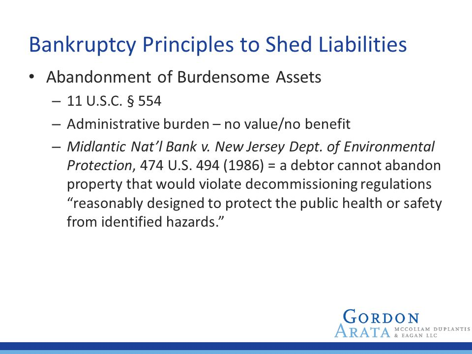 Bankruptcy Principles to Shed Liabilities