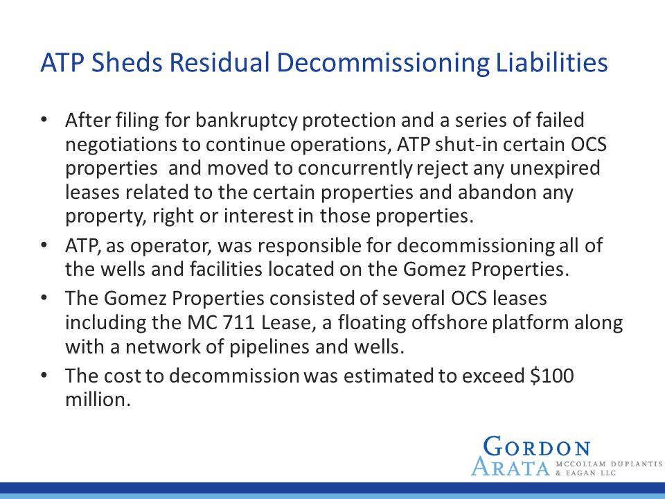 ATP Sheds Residual Decommissioning Liabilities