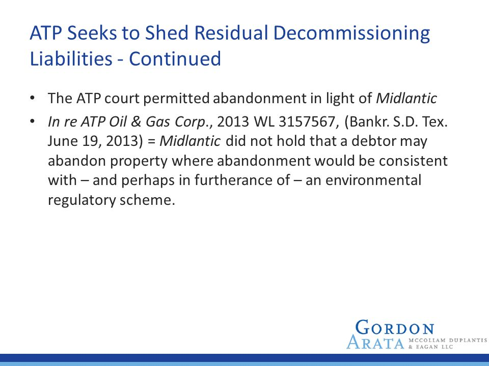 ATP Seeks to Shed Residual Decommissioning Liabilities - Continued