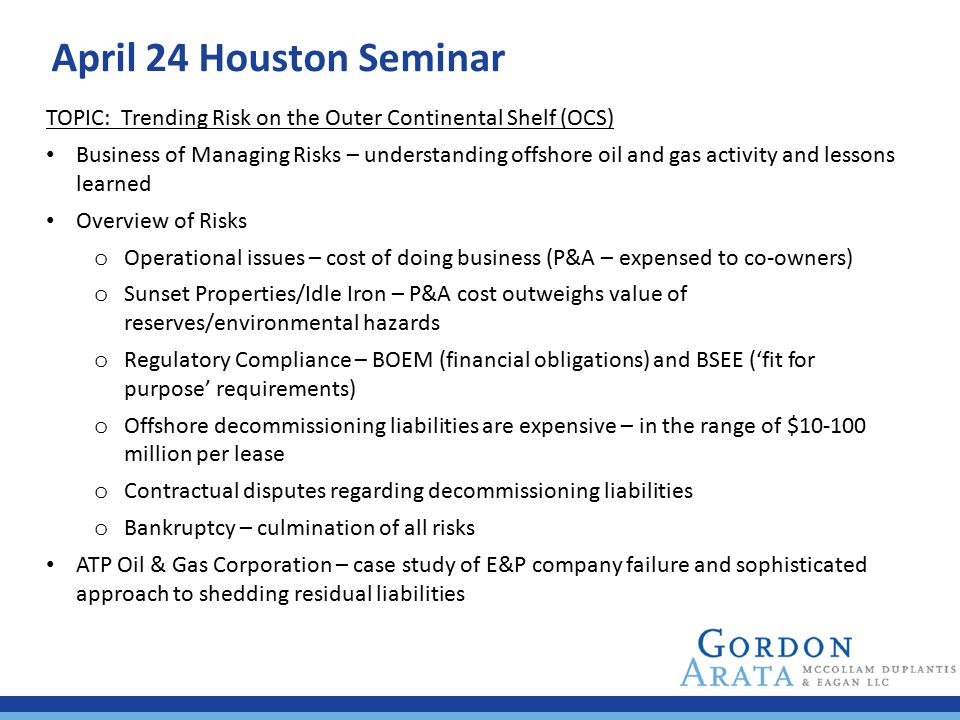 April 24 Houston Seminar TOPIC: Trending Risk on the Outer Continental Shelf (OCS)