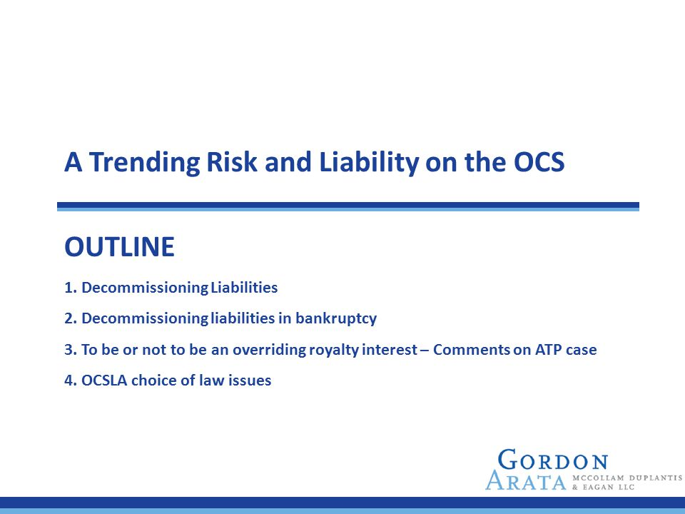 A Trending Risk and Liability on the OCS