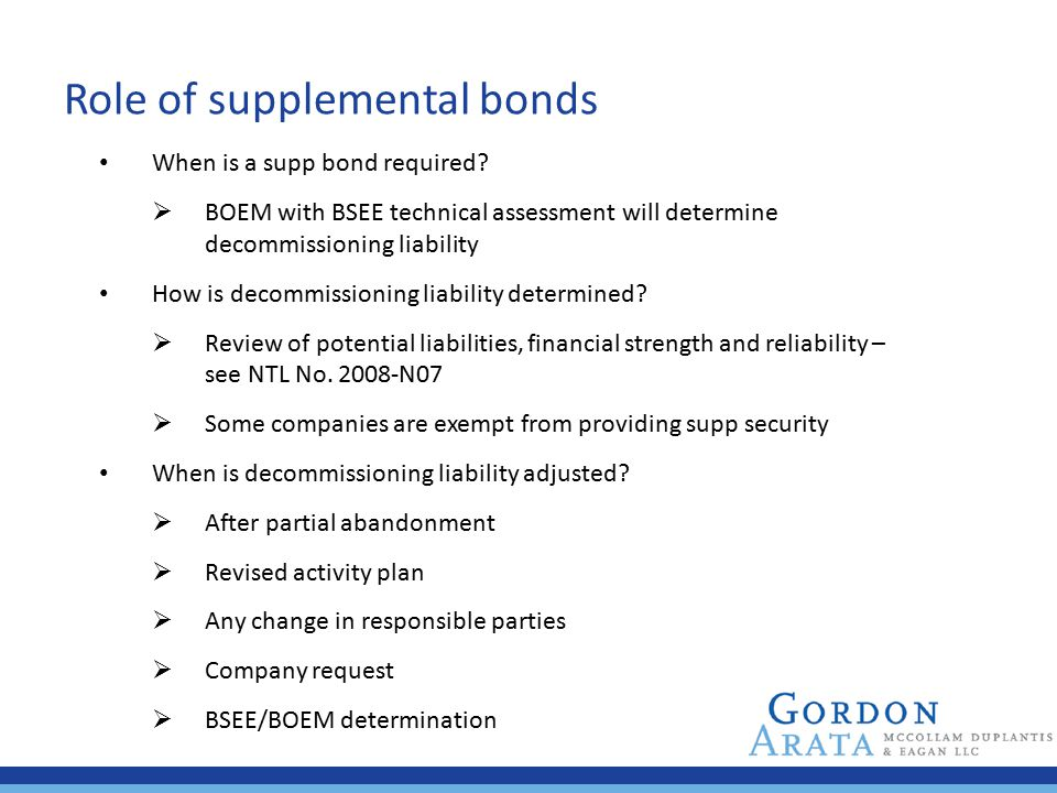 Role of supplemental bonds