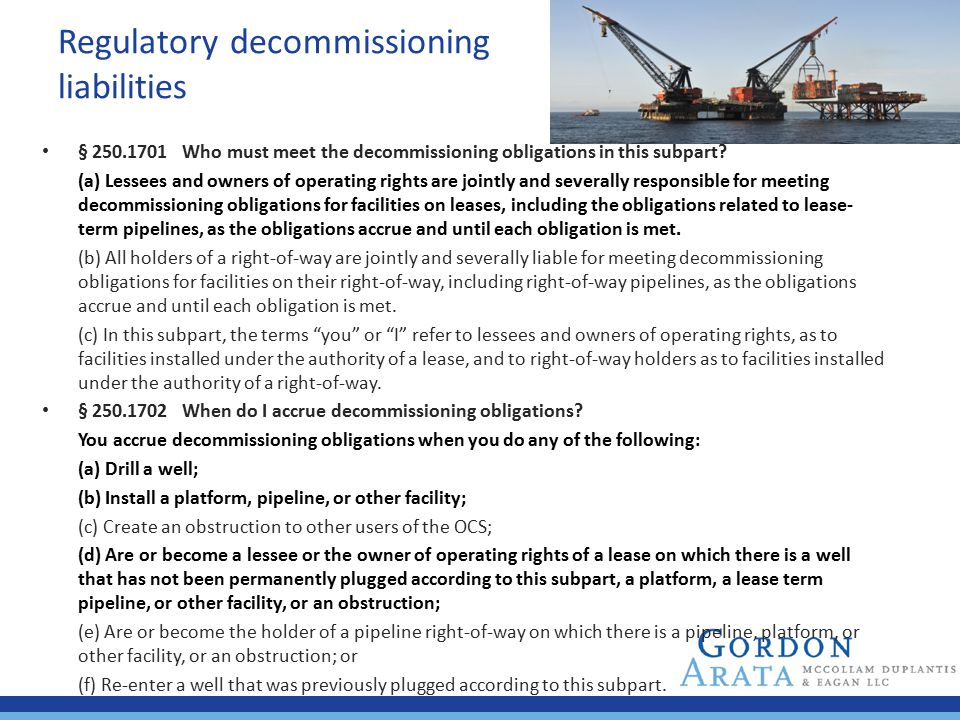Regulatory decommissioning liabilities