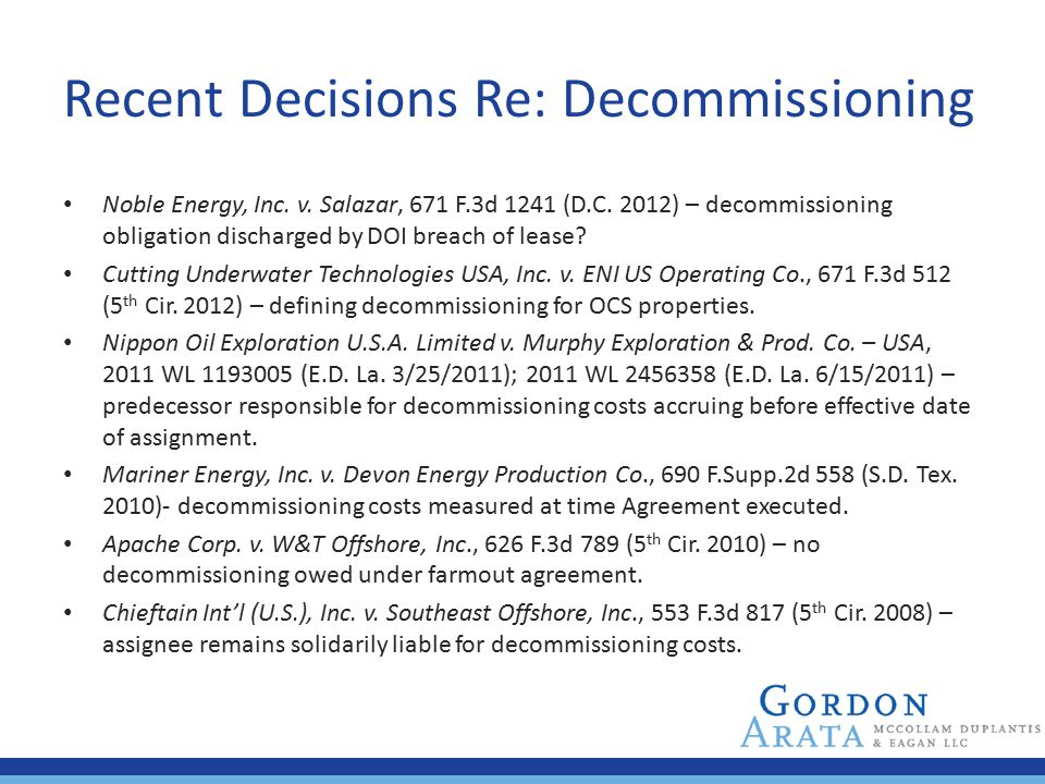 Recent Decisions Re: Decommissioning