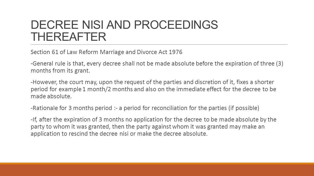 DECREE NISI AND PROCEEDINGS THEREAFTER