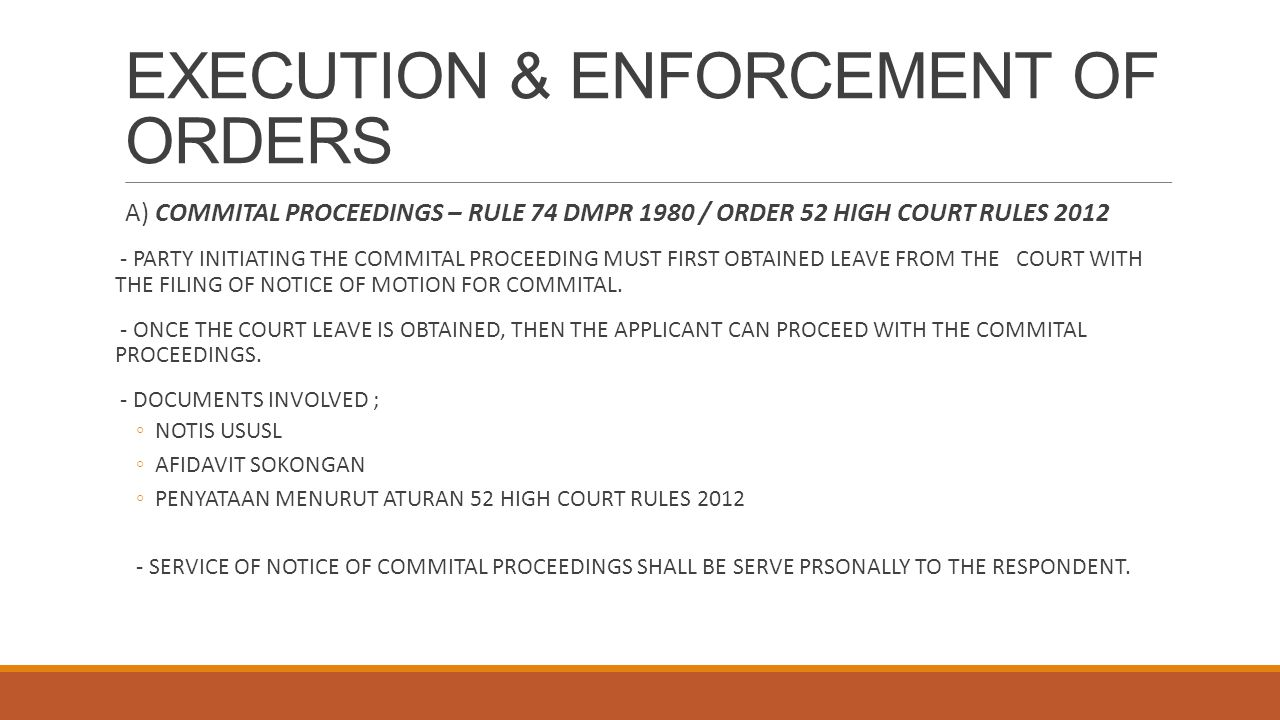 EXECUTION & ENFORCEMENT OF ORDERS