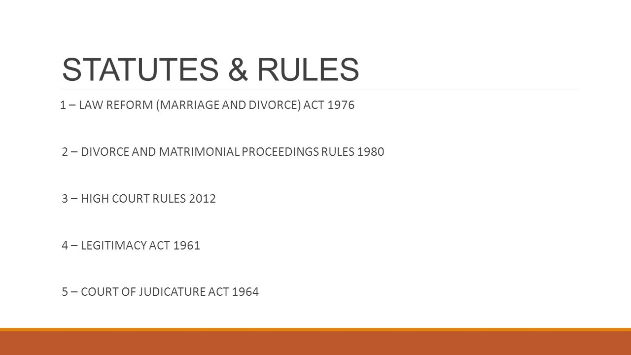 STATUTES & RULES 1 – LAW REFORM (MARRIAGE AND DIVORCE) ACT 1976