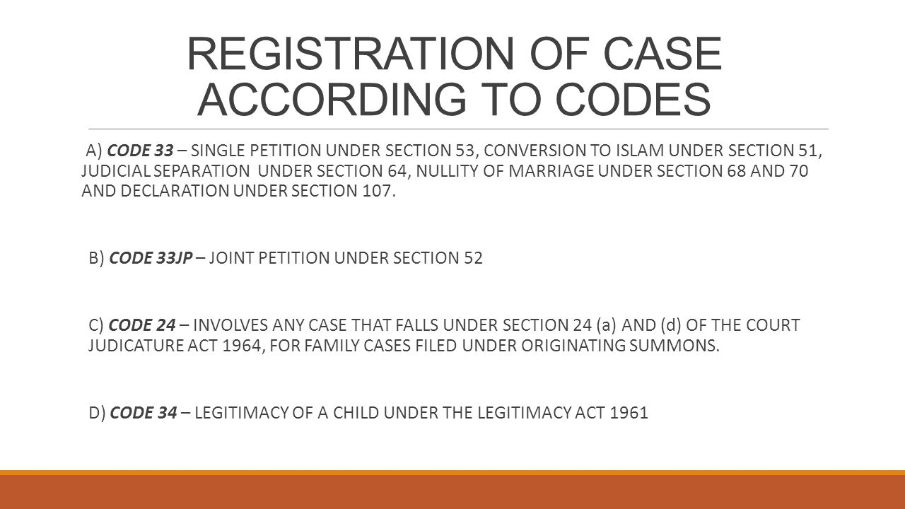 REGISTRATION OF CASE ACCORDING TO CODES