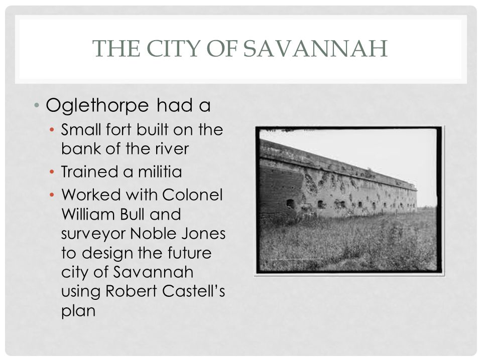 The City of Savannah Oglethorpe had a