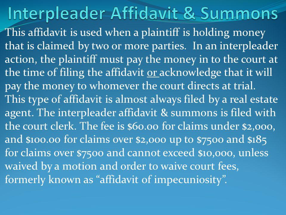 Interpleader Affidavit & Summons