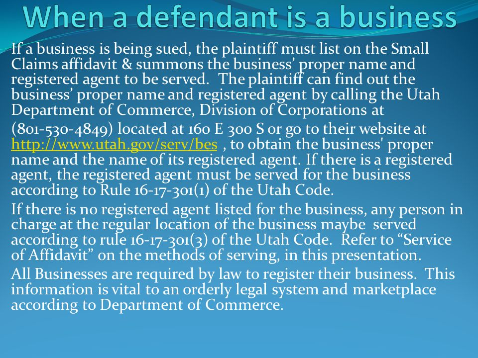 When a defendant is a business