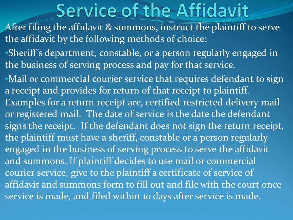 Service of the Affidavit