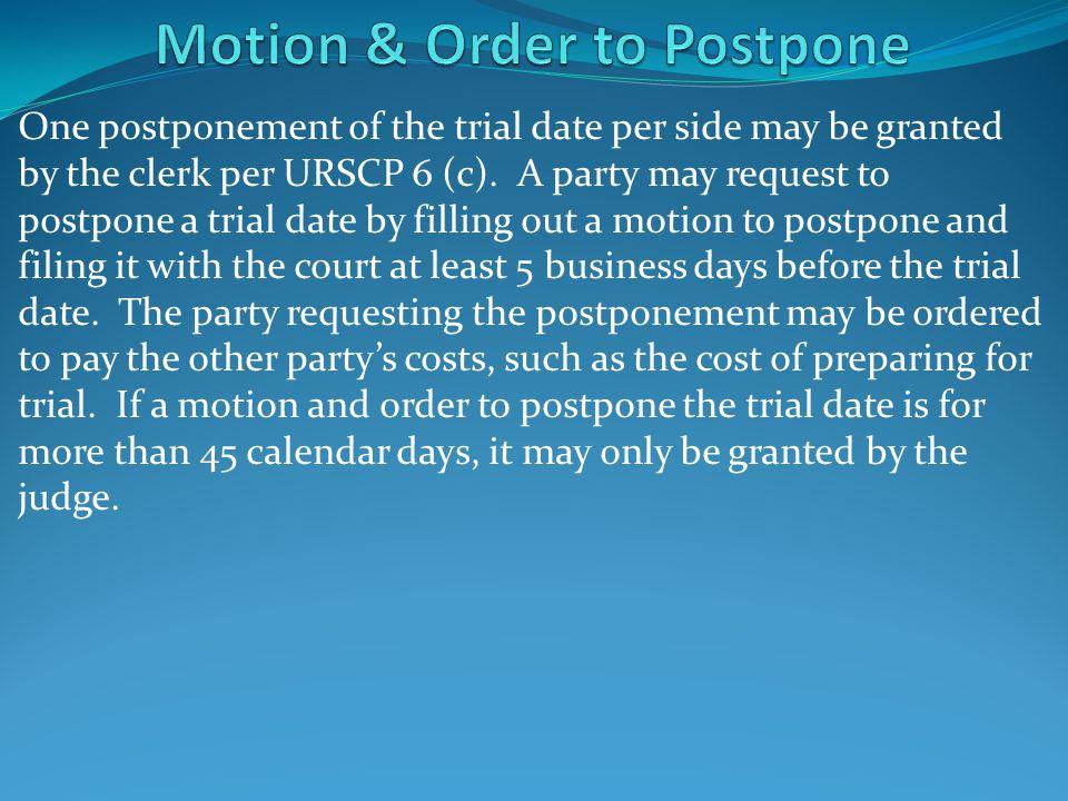 Motion & Order to Postpone
