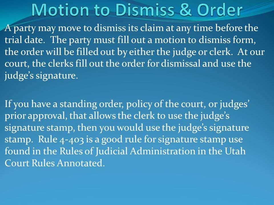 Motion to Dismiss & Order