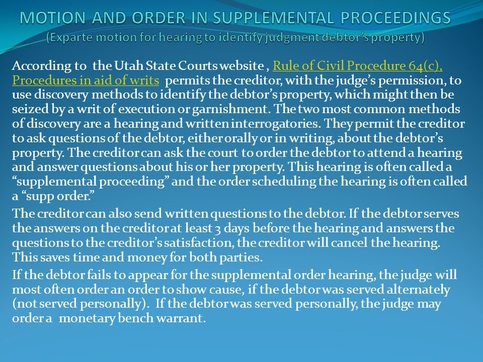 MOTION AND ORDER IN Supplemental PROCEEDINGS (Exparte motion for hearing to identify judgment debtor's property)