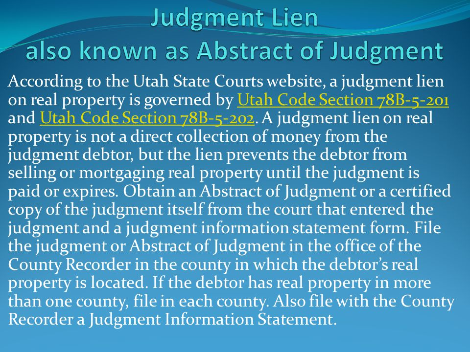 Judgment Lien also known as Abstract of Judgment