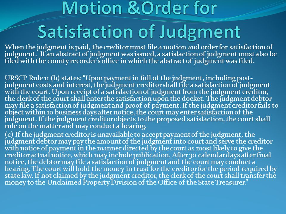 Motion &Order for Satisfaction of Judgment