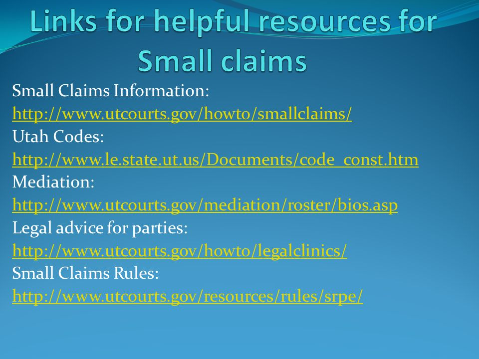 Links for helpful resources for Small claims