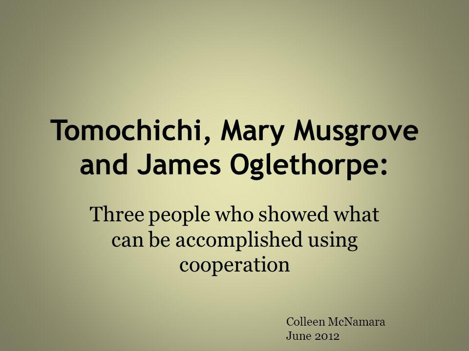 Tomochichi, Mary Musgrove and James Oglethorpe: