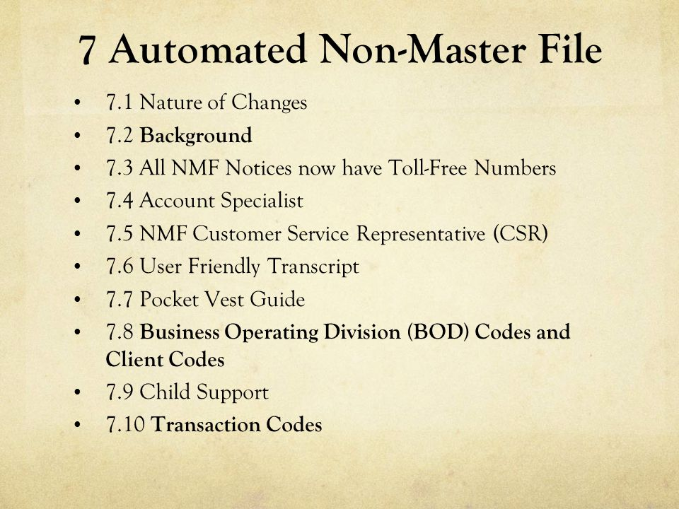 7 Automated Non-Master File