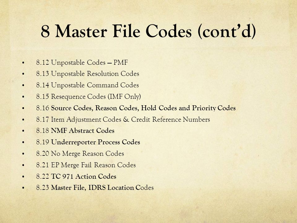 8 Master File Codes (cont'd)