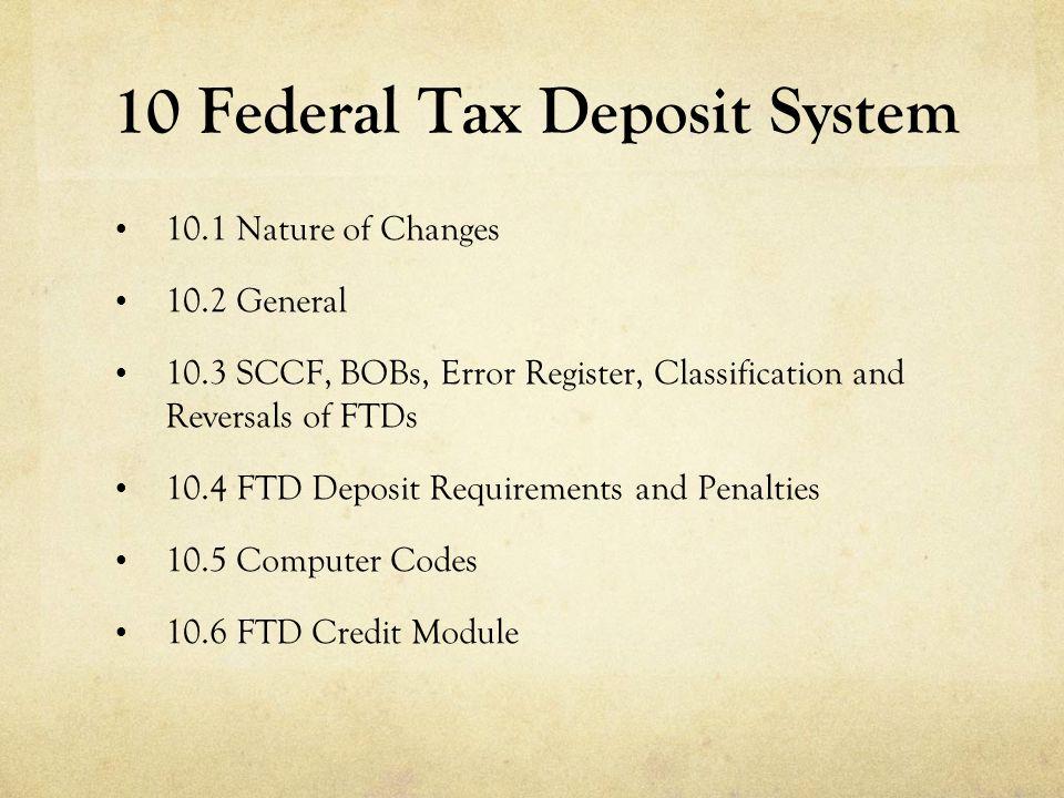 10 Federal Tax Deposit System