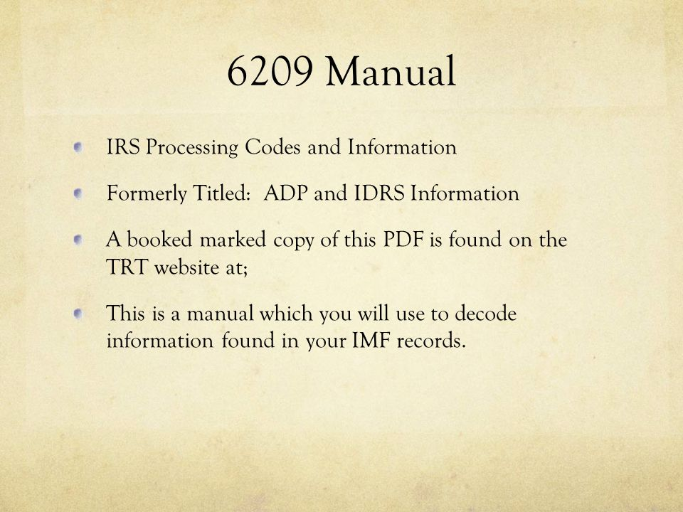 6209 Manual IRS Processing Codes and Information
