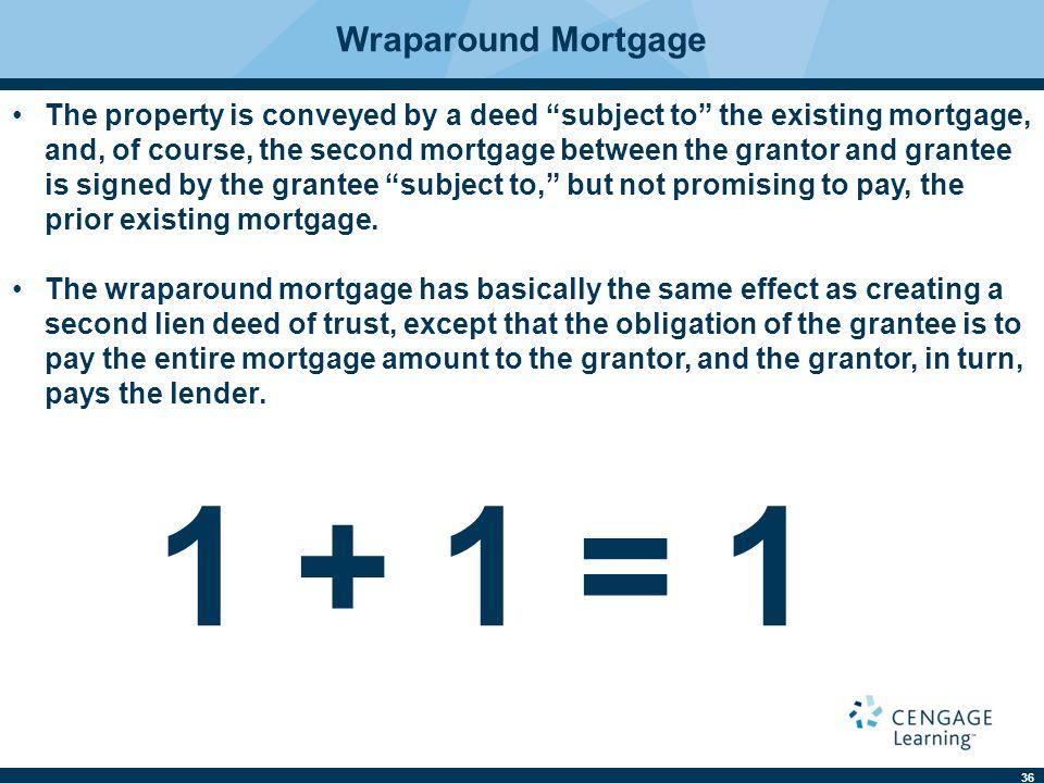 1 + 1 = 1 Wraparound Mortgage