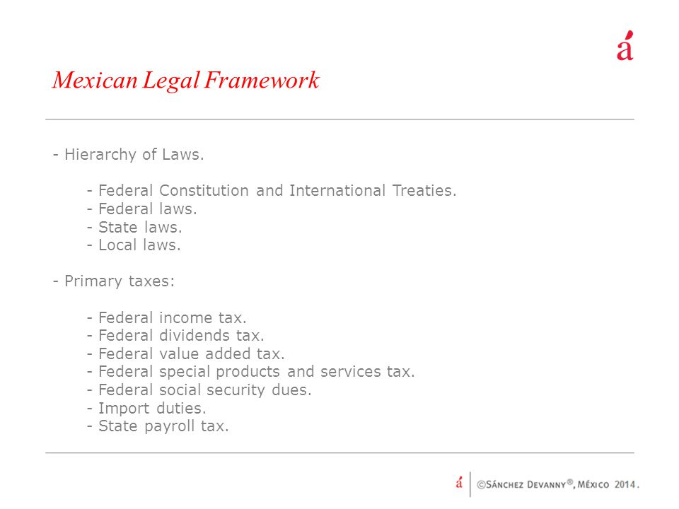 Mexican Legal Framework