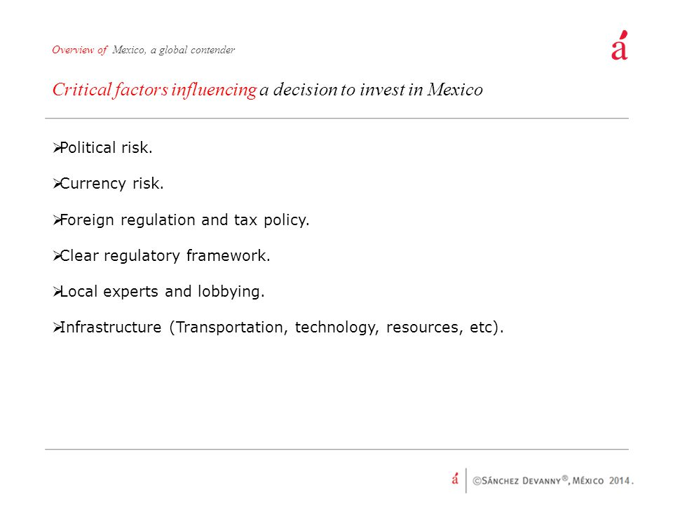 Critical factors influencing a decision to invest in Mexico