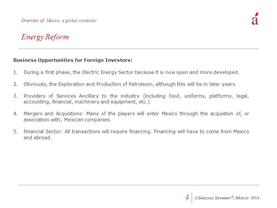 Energy Reform Overview of Mexico, a global contender