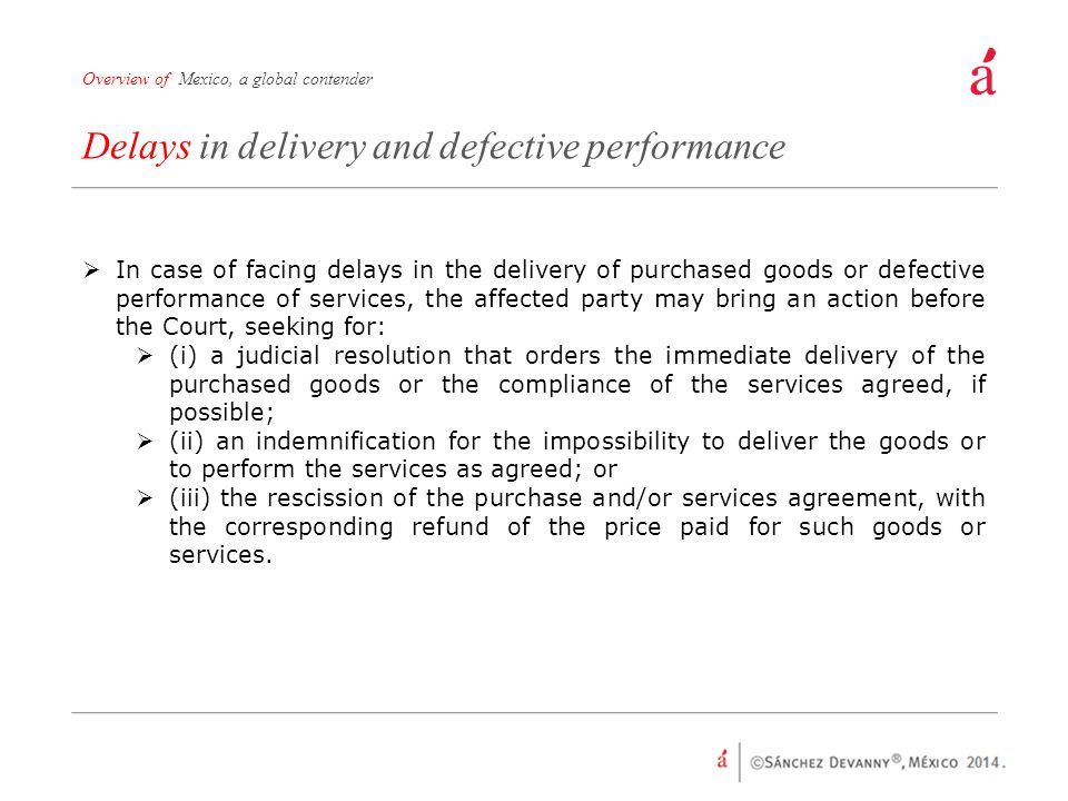 Delays in delivery and defective performance
