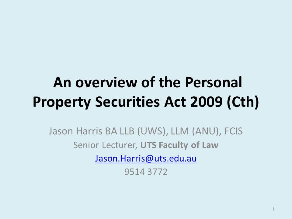 An overview of the Personal Property Securities Act 2009 (Cth)