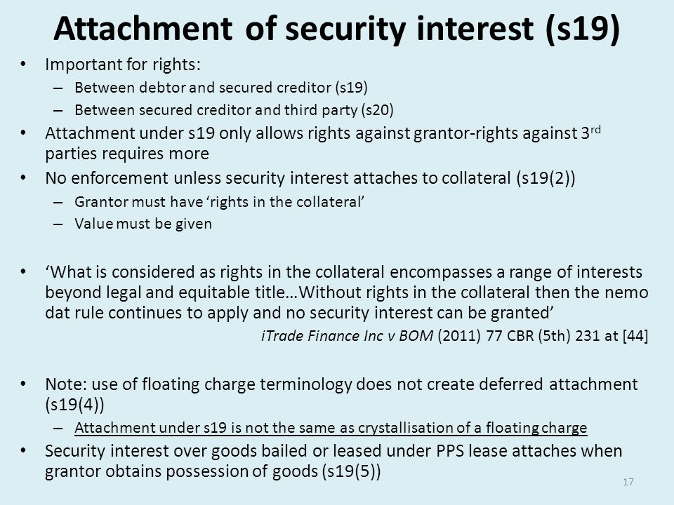 Attachment of security interest (s19)