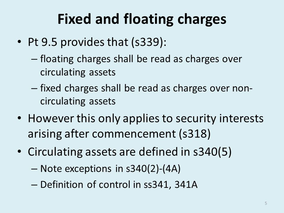 Fixed and floating charges