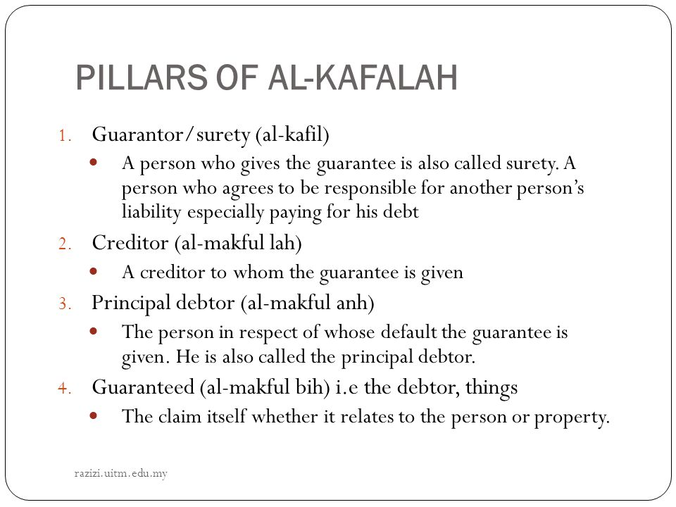 PILLARS OF AL-KAFALAH Guarantor/surety (al-kafil)
