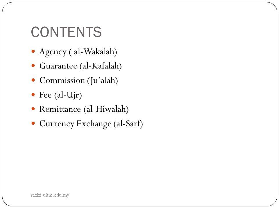 CONTENTS Agency ( al-Wakalah) Guarantee (al-Kafalah)