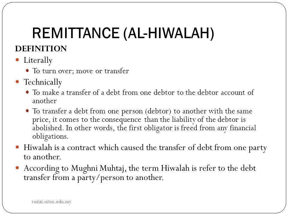 REMITTANCE (AL-HIWALAH)