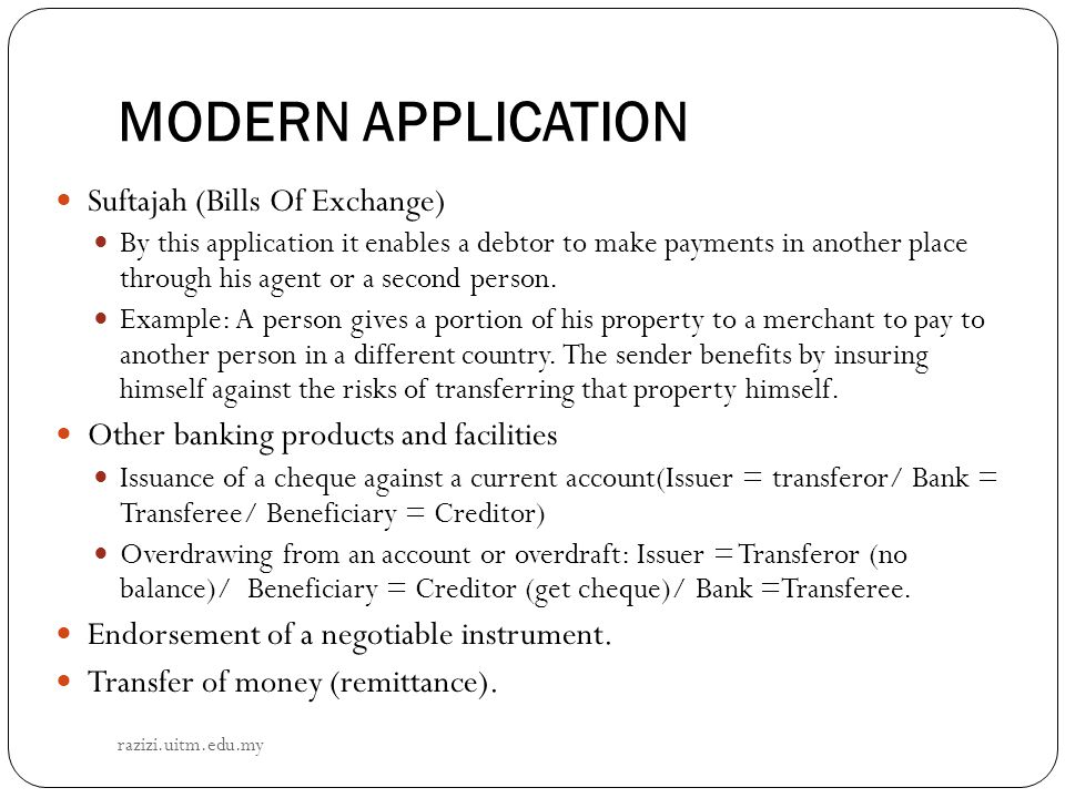 MODERN APPLICATION Suftajah (Bills Of Exchange)