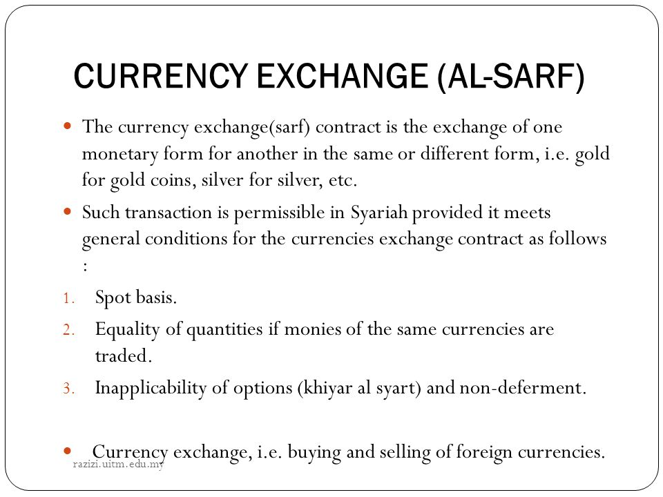 CURRENCY EXCHANGE (AL-SARF)