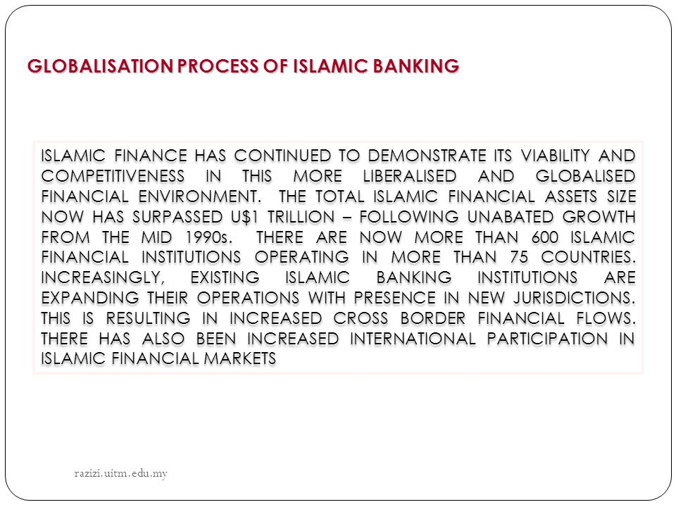 GLOBALISATION PROCESS OF ISLAMIC BANKING
