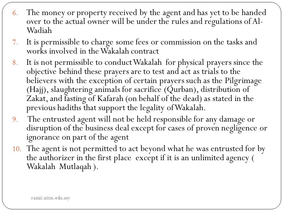 The money or property received by the agent and has yet to be handed over to the actual owner will be under the rules and regulations of Al- Wadiah